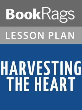 Harvesting the Heart Lesson Plans