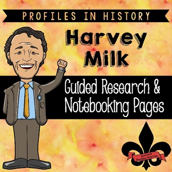 Harvey Milk Guided Research Activity