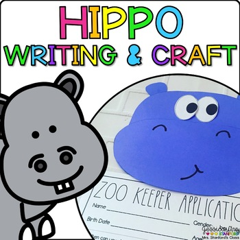 Harvey the Hippo {Animal Craftivity and Writing Prompts!}
