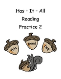 Has It All Reading Practice 2