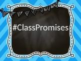 Hashtag Classroom Promises!