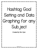 Hashtag Goal Setting & Data Bar Graph