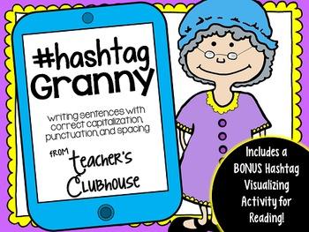 Hashtag Granny {Complete Sentences Practice}