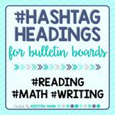 Bulletin Board Letters: Hashtag Headings