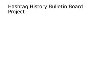 Hashtag History Bulletin Board