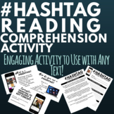 Hashtag Reading Comprehension Activity
