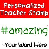 Hashtag Stamp! {CUSTOM}