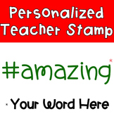 Hashtag Stamp! {CUSTOM}