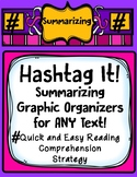 Hashtag Summary Graphic Organizer Recording Forms for ANY Text