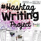 Hashtag Writing Project (Digital AND Paper Version!)
