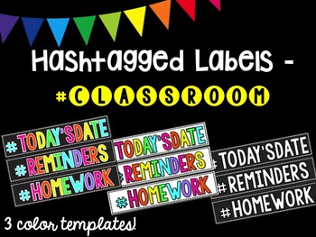 Hashtagged Labels - Classroom Hashtags