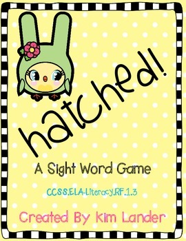 Hatched a Sight Word Game  Common Core Aligned