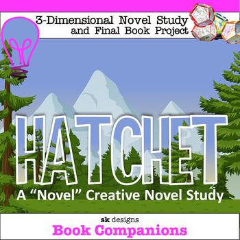 Hatchet 3D Novel Study and Final Project Instructions, Tem