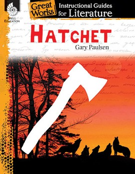 Hatchet: An Instructional Guide for Literature (Physical book)