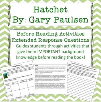Hatchet Before Reading Activities & Extended Response Questions