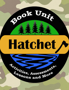 Hatchet Book Unit / Literature Guide / Novel Study