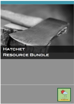 Hatchet -  By Gary Paulsen ~ Resource Bundle