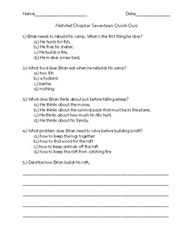 Hatchet Chapter 17 Quick Quiz