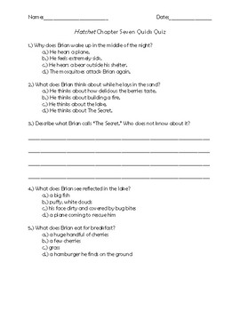 Hatchet Chapter 7 Quick Quiz