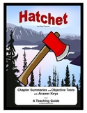 Hatchet    Chapter Summaries Objective Tests Answer Keys