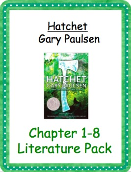 Hatchet- Chapters 1-8 Literature Pack