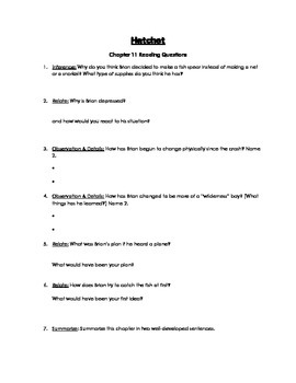 Hatchet Chapters 9-11 Reading Check Questions