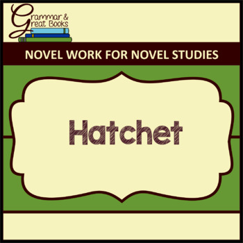 Hatchet: Novel Work for Grammar Gurus