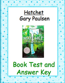 Hatchet by Gary Paulsen Book Test and Answer Key