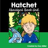 Hatchet [Gary Paulsen] Abridged Printable Book Unit