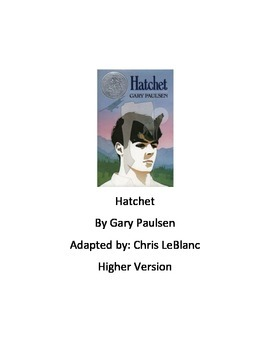 Hatchet - Gary Paulsen - adapted book chapter summary questions and vocabulary