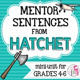 Hatchet Mentor Sentences & Interactive Activities Mini-Uni