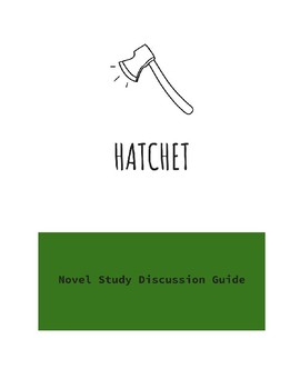 Hatchet Novel Study Discussion Guide and RAFT
