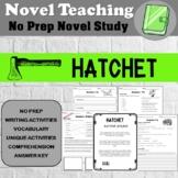 Hatchet Novel Study - No Prep Novel Unit - Gary Paulsen