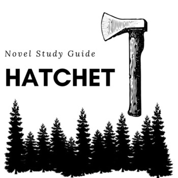 Hatchet Novel Study & Teacher Guide