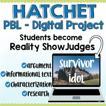 Hatchet PBL Digital Project - Survival Reality Show Inspired