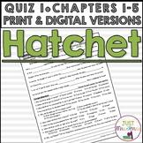 Hatchet Quiz 1 (Ch. 1-5)