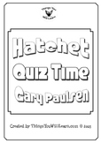 Hatchet Quiz and Test (Gary Paulsen)