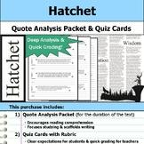 Hatchet - Quote Analysis & Reading Quizzes
