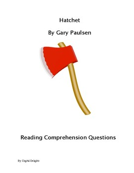 Hatchet Comprehension Questions and Book Test