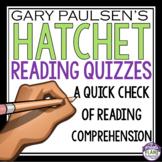 HATCHET READING QUIZZES