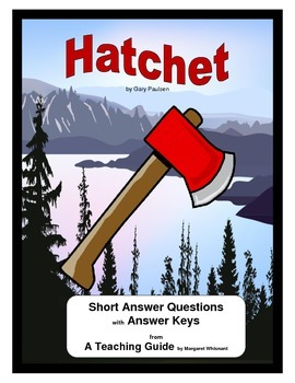 Hatchet Short Answer Questions