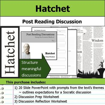 Hatchet - Socratic Method - Post Reading Discussions