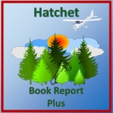 Hatchet- Book Report Plus