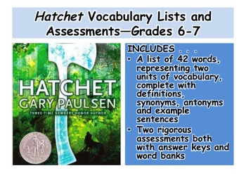 Hatchet Vocabulary Lists and Assessments—Grades 6-7