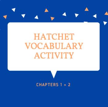 Hatchet Vocabulary Practice Ch.1+2