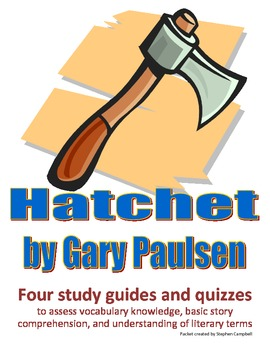 Hatchet - Vocabulary and comprehension quiz packet