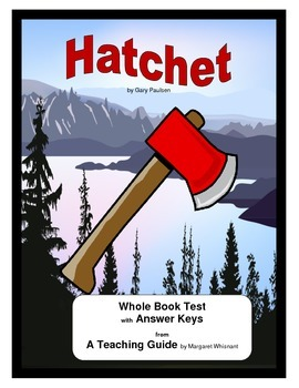 Hatchet test teaching resources teachers pay teachers hatchet whole book test hatchet whole book test fandeluxe Choice Image