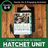 Hatchet Workbook: A Complete Novel Study
