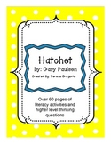 Hatchet a COMPLETE Novel Study Guide  {Everything you Need}