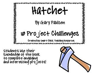 """Hatchet"", by G. Paulsen, Project Challenges"